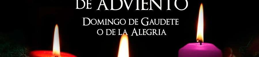 III Domingo de Adviento